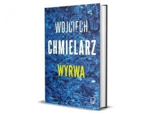 Wojciech Chmielarz Wyrwa Nagroda Wielkiego Kalibru 2021 - krótka lista