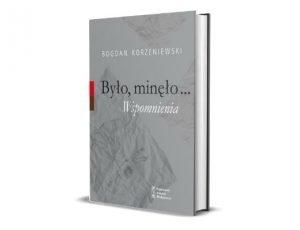 Bohdan Korzeniewski Było, minęło... Wspomnienia Nagrody Historyczne Polityki 2021 - znamy laureatów