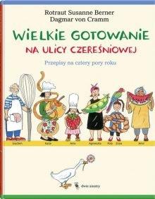 Wielkie gotowanie na ulicy Czereśniowej Sprawdź na TaniaKsiazka.pl >>