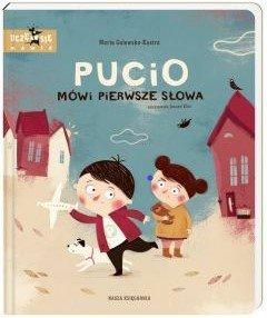 Pucio mówi pierwsze słowa Sprawdź na TaniaKsiazka.pl >>