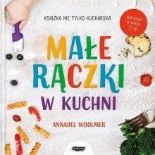 Małe rączki w kuchni Sprawdź na TaniaKsiazka.pl >>