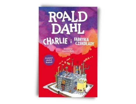Roald Dahl Charlie i fabryka czekolady