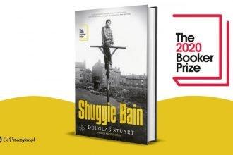 Nagrodzony Bookerem 2020 Shuggie Bain w Polsce!