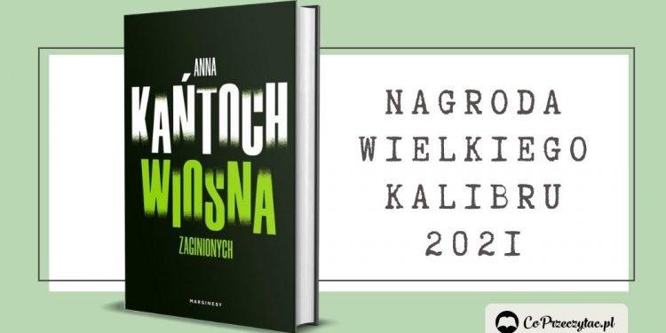 Nagroda Wielkiego Kalibru 2021 - laureatka to Anna Kańtoch!