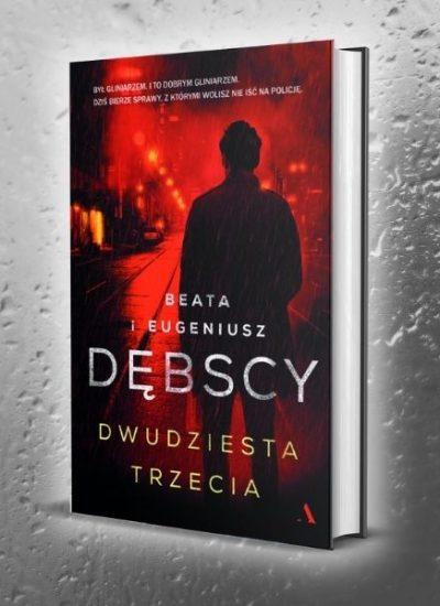 Dwudziesta trzecia - Tomasz Winkler - Dębscy