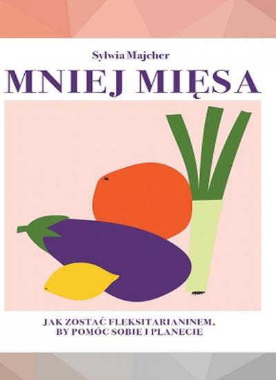 Mniej mięsa poleca taniaksiazka.pl