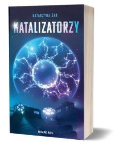 Majowe zapowiedzi sci-fi 2021. Katalizatorzy dostaniesz na TaniaKsiazka.pl