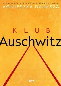 i Klub Auschwitz - kup na TaniaKsiazka.pl