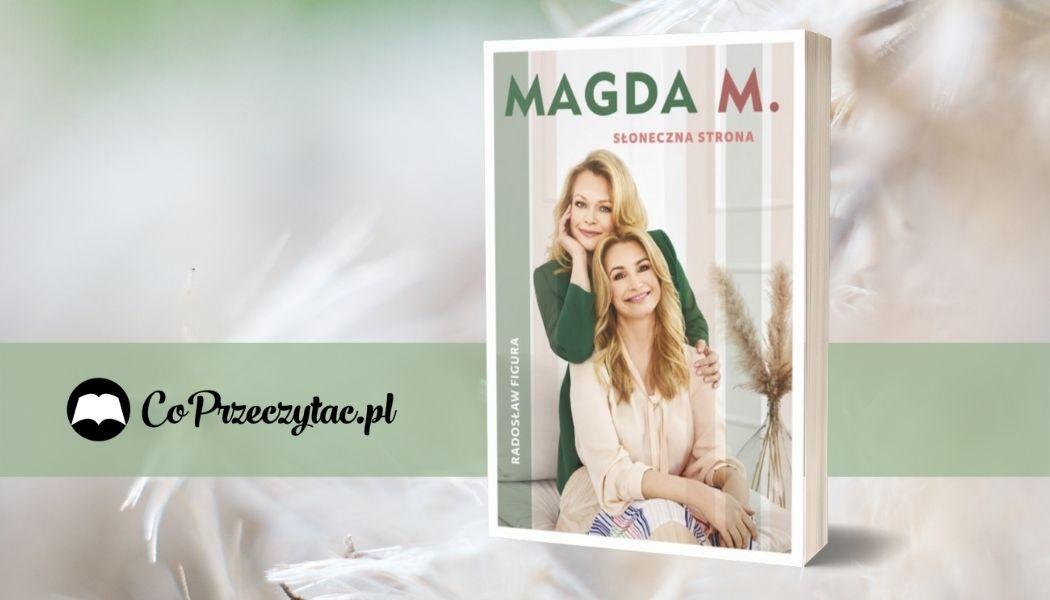 Magda M. Słoneczna strona Sprawdź na TaniaKsiazka.pl >>