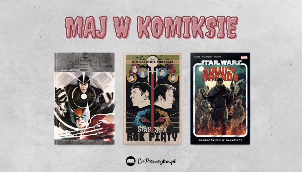 Majowe zapowiedzi komiksowe 2021 znajdziesz na TaniaKsiazka.pl