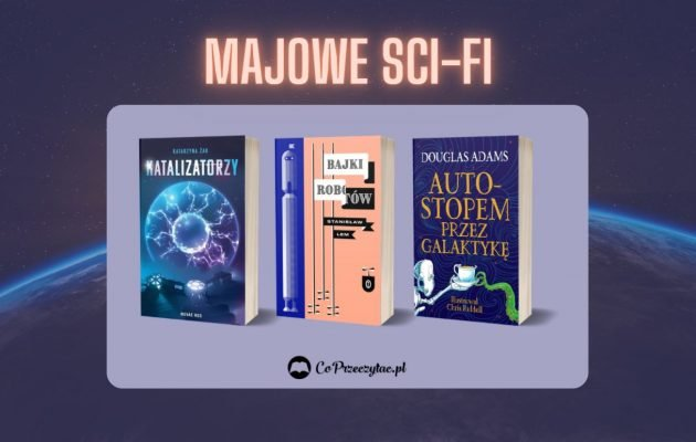 Majowe zapowiedzi sci-fi 2021