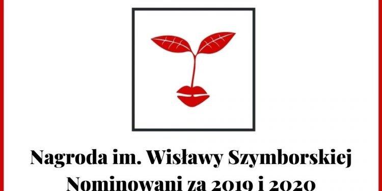 Książki poetyckie: Nagroda im. Wisławy Szymborskiej - nominowani za 2019 i 2020 Nagroda im. Wisławy Szymborskiej