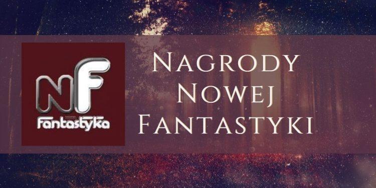 Nagrody Nowej Fantastyki - wyniki Nagrody Nowej Fantastyki