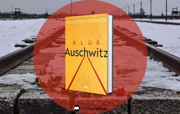 Recenzja książki Klub Auschwitz