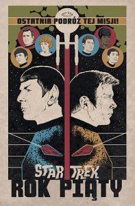 Komiks Star Trek. Rok piąty - nie tylko dla fanów Star Trek