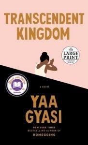 Transcendent KingdomYaa Gyasi