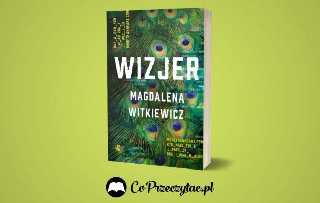 Wizjer Magdaleny Witkiewicz - zapowiedź Wizjer Magdaleny Witkiewicz