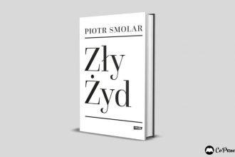 Zły Żyd Piotra Smolara