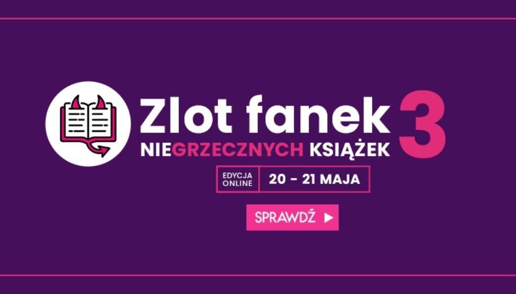 Zlot fanek Niegrzecznych Książek Sprawdź na TaniaKsiazka.pl >>