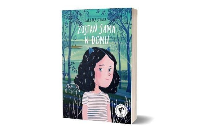 Zostań sama w domu Barbary Stenki - książka dla dzieci i młodzieży