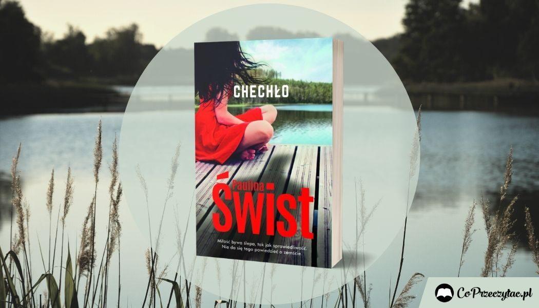 Okładka książki Chechło Pauliny Świst na tle jeziora