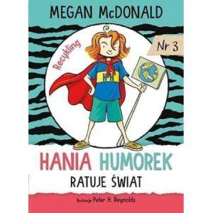 Hania Humorek ratuje świat! - książka o ekologii dla dzieci
