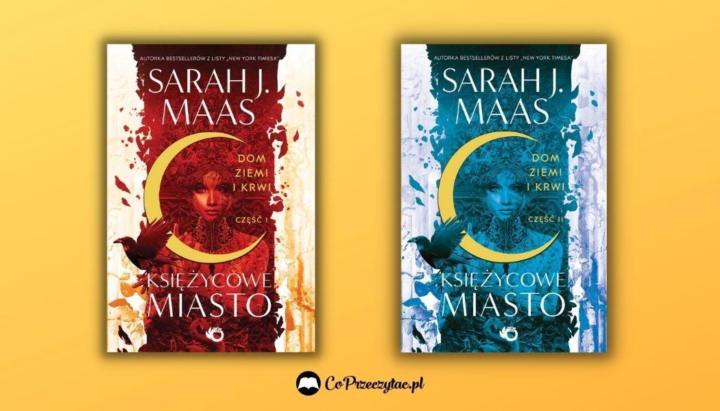 Księżycowe Miasto - Sarah J. Maas zdradziła, kiedy kolejny tom serii