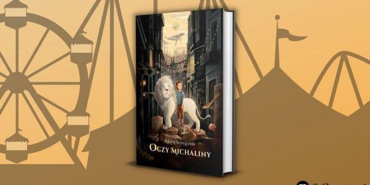 Oczy Michaliny - recenzja książki dla dzieci Marcina Szczygielskiego