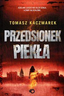 Przedsionek piekła poleca taniaksiazka.pl
