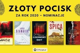 Złoty Pocisk za rok 2020 - nominowane kryminały