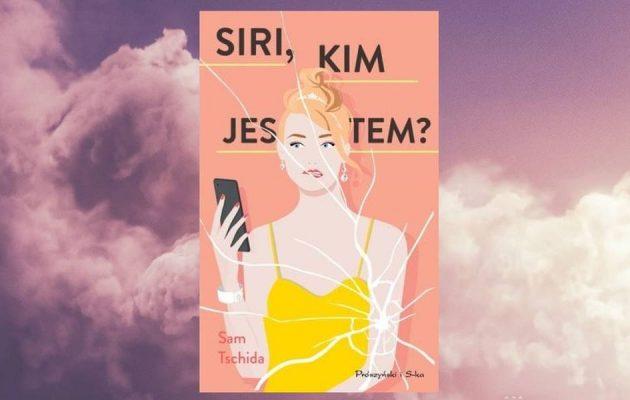 Siri, kim jestem? dostępna na taniaksiazka.pl