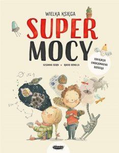 Wielka księga supermocy - prezent na Dzień Dziecka dla przedszkolaka