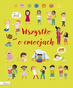 Wszystko o emocjach - książka o emocjach dla dzieci