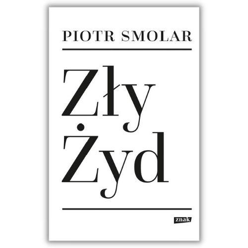 Zły Żyd Piotra Smolara - okładka reportażu