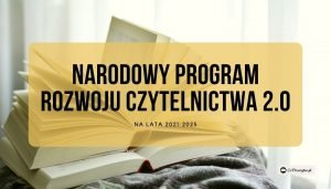 Narodowy Program Rozwoju Czytelnictwa 2.0 na lata 2021–2025