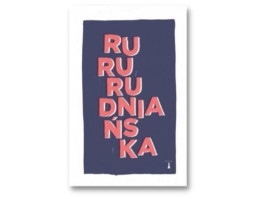 Joanna Rudniańska RuRu Nagroda Literacka m.st. Warszawy 2021