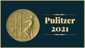 Nagroda Pulitzera 2021 - laureaci w kategoriach literackich