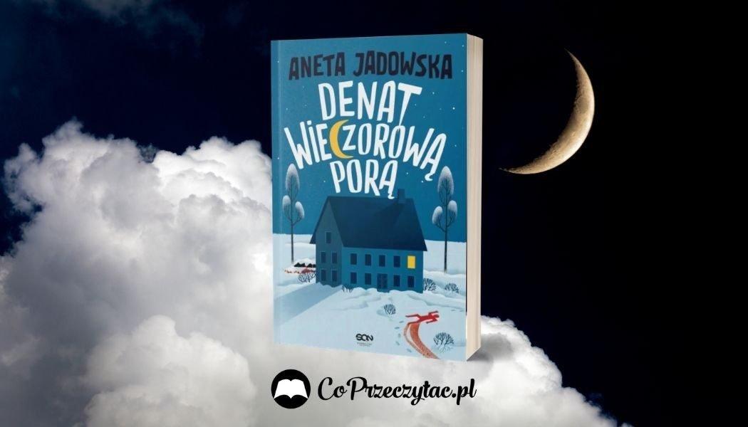 Denat wieczorową porą Sprawdź na TaniaKsiazka.pl >>