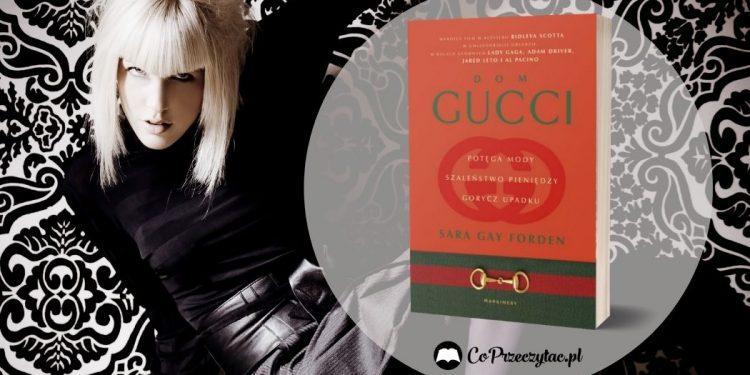 Dom Gucci - książka już w sprzedaży, film jesienią! Dom Gucci