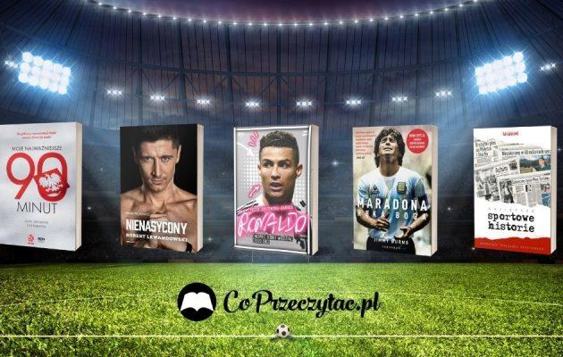 Polecamy książki o piłce nożnej - co czytać podczas Euro 2020? Książki o piłce nożnej