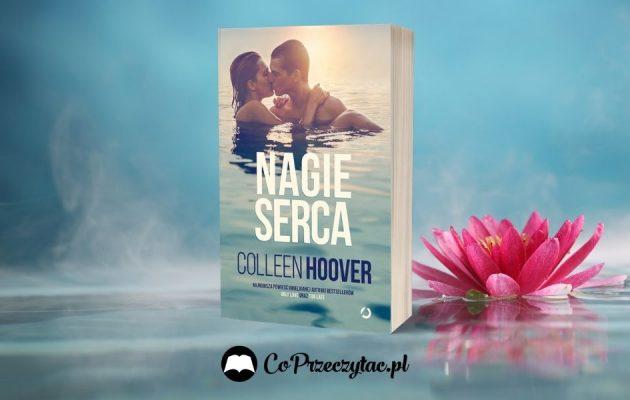 Nagie serca - nowość od Colleen Hoover Nagie serca