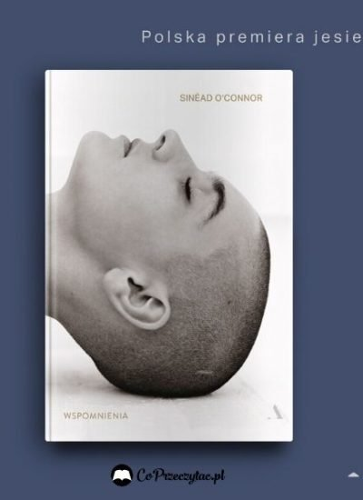 RememberingsSinéad O'Connor - w Polsce wyda Agora Rememberings Sinead O'Connor