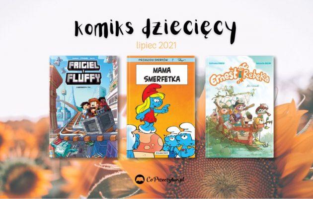 Zapowiedzi komiksowe dla dzieci