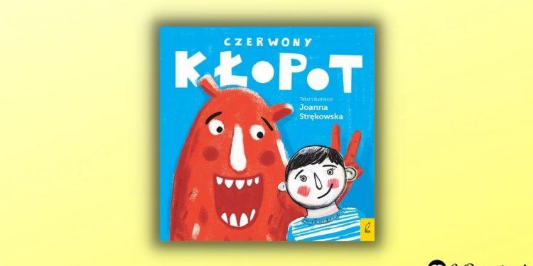 Czerwony kłopot - czy trzeba się wstydzić emocji? Recenzja książki dla dzieci