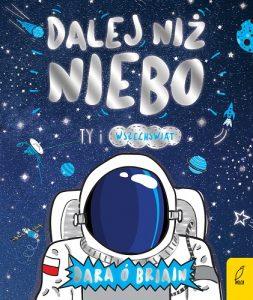 Dalej niż niebo - książka o astronomii dla dzieci