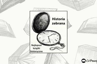 Konkurs Historia Zebrana wystartował!