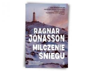 Ragnar Jonasson Milczenie śniegu