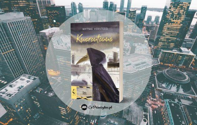 Recenzja książki Kwarantanna