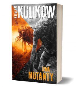Dwa mutanty – książki szukaj na TaniaKsiazka.pl