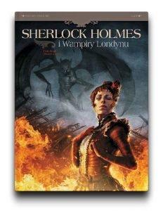 Serię Sherlock Holmes i wampiry Londynu znajdziesz na TaniaKsiazka.pl